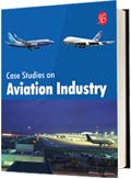 Case Studies on Aviation Industry - Vol. I