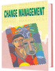 Casebook in Change Management