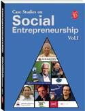 Case Studies on Social Entrepreneurship Vol I