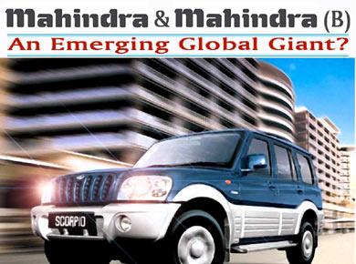 Mahindra & Mahindra (B): An Emerging Global Giant?