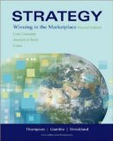Strategy: Winning in the Marketplace: Core Concepts, Analytical Tools, Cases with Online Learning Center with Premium Content Card (Hardcover) ~ Arthur A. Jr. Thompson (Author), John E Gamble (Author), A. J. Strickland III (Author)