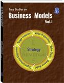 Case Studies on Business Models - Vol.I